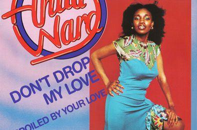 ANITA WARD - DON'T DROP MY LOVE - MAXI VINILO - 1979