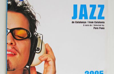 """CD Compilation """"Jazz from Catalonia"""" 2005 Pere Pons"""