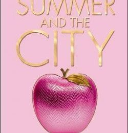 Summer and the city, par Candace Bushnell