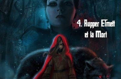 Grimm's Scary Tales, tome 04 : Rupper Elmett et la Mort de Anthony Luc Douzet