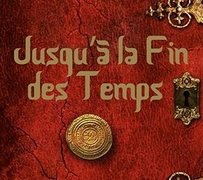 Jusqu'à la Fin des Temps de Céline Guillaume