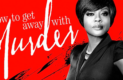 """HOW TO GET AWAY WITH MURDER 