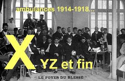 AMBULANCES 1914-1918 – Lettre X-Y-Z.