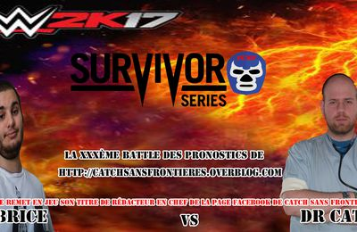 XXXème Battle des Pronostics (hors saison):  WWE Survivor Series 2016
