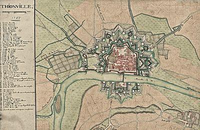 1676 à 1708 - Thionville – Les fortifications (5ème et dernière partie)