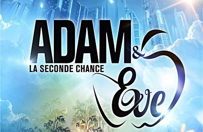 Adam et Eve, la seconde chance