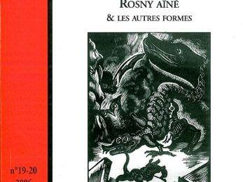 "Collectif ""Rosny aîné & les autres formes"" in Otrante n° 19-20 (Kimé - 2006)"