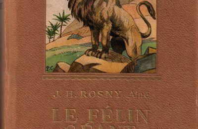 """J.-H. Rosny aîné """"Le Félin géant"""" (Gedalge - 1948) [Grand cartonnage marron]"""