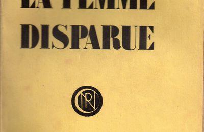 """J.-H. Rosny aîné """"La Femme disparue"""" (La Nouvelle Revue Critique - 1926)"""