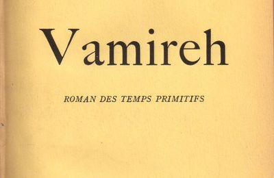 "J.-H. Rosny Jeune ""Vamireh"" (Plon - 1952)"