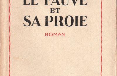 """J.-H. Rosny aîné """"Le Fauve et sa proie"""" (Flammarion - 1930)"""
