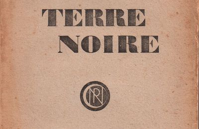 "J.-H. Rosny aîné ""La Terre noire"" (Nouvelle Revue Critique - 1924)"