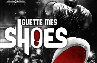 H-Ill Tal   Guette Mes Shoes    (Single)