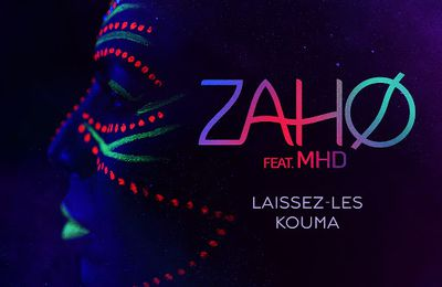 Zaho    Laissez-Les Kouma Feat MHD   (Single)   (H5N1)