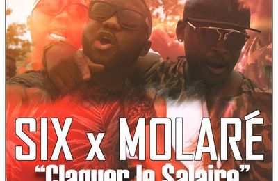 Six    Claquer Le $alaire Feat. Molare    (Single)   (H5N1)
