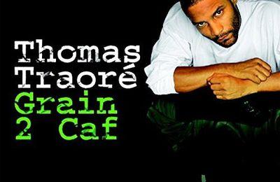 Grain 2 Caf   Thomas Traoré   (2009)