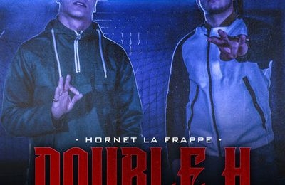 Hornet La Frappe    Double H Feat. Hooss   (Single)