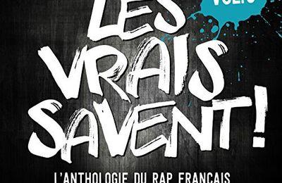VA - Les Vrais Savent Vol. 3 (L'anthologie Du Rap Francais)