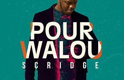 Scridge   Pour Walou   (Single)
