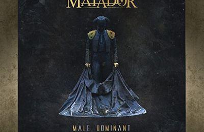 El Matador   Mâle Dominant