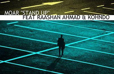 Moar   Stand Up Feat. Raashan & Kohndo   (Single)