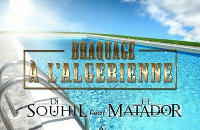DJ Souhil, El Matador & Mazouzi Sghir   Braquage A L'algérienne   (Single)  (H5N1)