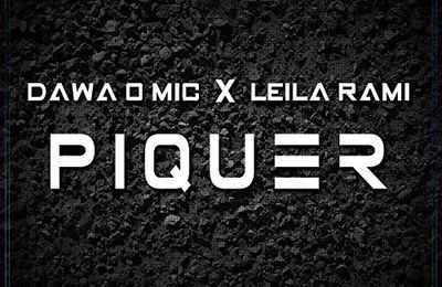 Dawa O Mic   Piquer Feat. Leila Rami   (Single)