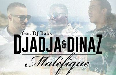 Djadaj & Dinaz   Maléfique Feat. DJ Babs   (Single)  (H5N1)