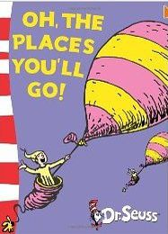 'Oh, The Places You'll Go!' by Dr Suess reminds me to take charge of my life