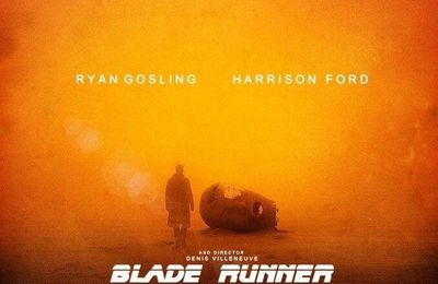 "Grosse attente , voir très grosse attente ""Blade Runner 2049"""