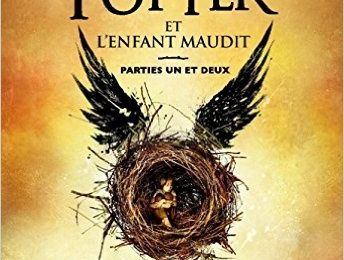Harry Potter et L'enfant maudit de J.K. Rowling,  Jack Thorne et John Tiffany