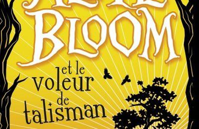 Alfie Bloom – Tome 2 : Alfie Bloom et le voleur de talisman de Gabrielle Kent