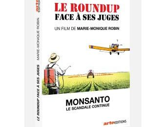 Le Roundup face à ses juges, un film de Marie-Monique Robin