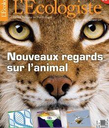 Revue L'écologiste, automne : dossier Nouveaux regards sur l'animal