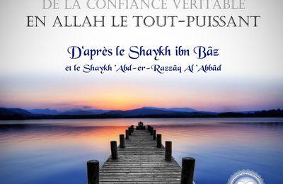 Les 2 notions obligatoires de la confiance véritable en Allah