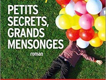 Petits secrets, grands mensonges de Liane Moriarty by Right Under The Blog