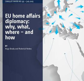 EU home affairs diplomacy: why, what, where – and how