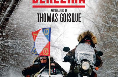 La version illustrée de Berezina de Sylvain Tesson