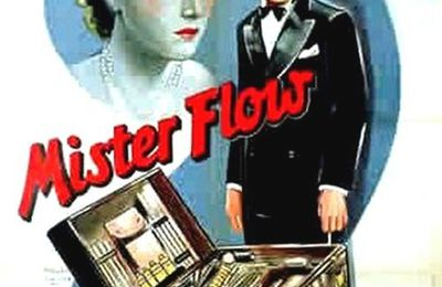 19 Juillet-0h20-Raretés, Curiosités : Mister Flow