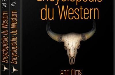 L'encyclopédie du Western : Interviews de Patrick Brion