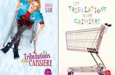 """""""Les tribulations d'une caissière"""" d'Anna Sam"""