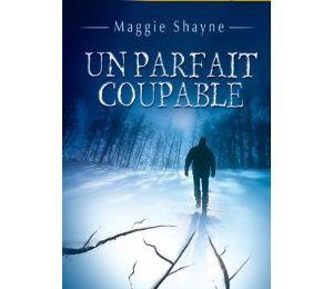 « Un coupable parfait » de maggie SHAYNE
