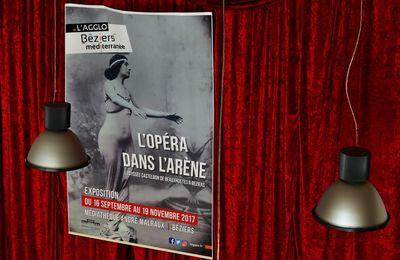 EXPOSITION à la MaM de Béziers :  L'OPÉRA DANS L'ARÈNE