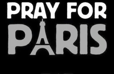 Pray for Paris ..... 13 Novembre 2015
