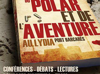 1er festival Polar et Aventure à Port Barcarès (66)