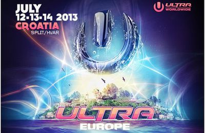 Podcast : Ultra Europe Festival (Croatia)