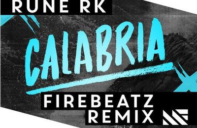 Preview : Rune RK - Calabria (Firebeatz Remix)