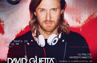 Podcast : David Guetta - UMF Miami 20/03/2016