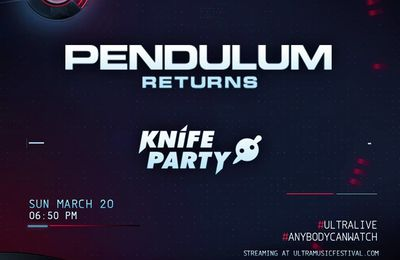 Podcast : Knife Party & Pendulum - UMF Miami 20/03/2016