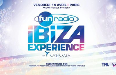 Podcast : Fun Radio Ibiza Experience 2017